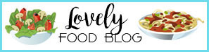 Lovely Food Blog - The Most Beautiful Food Recipes